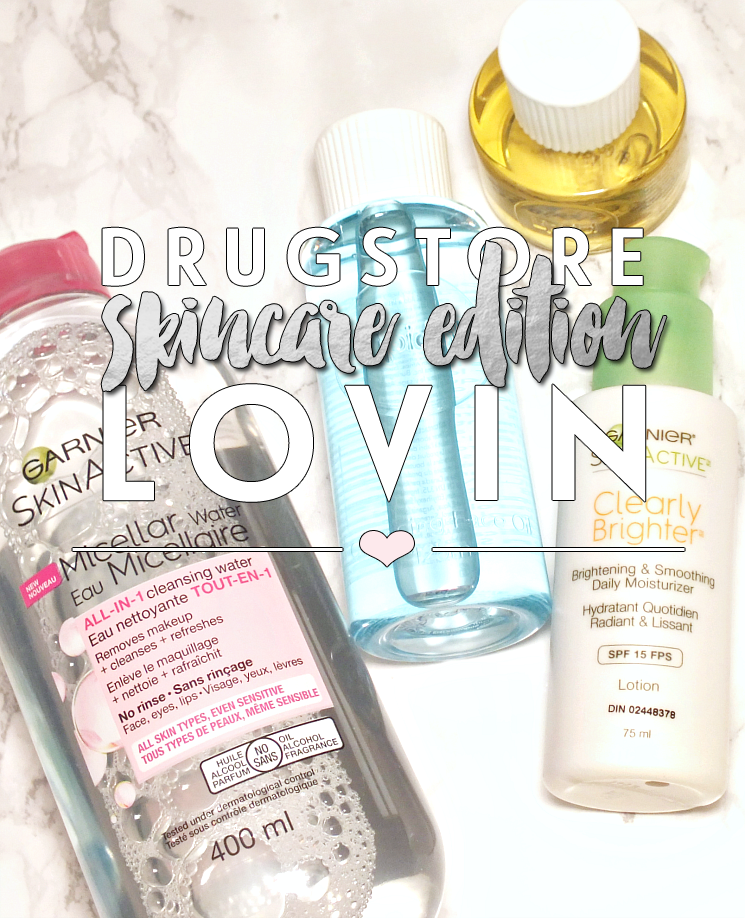 Drugstore Lovin' Skincare Edition