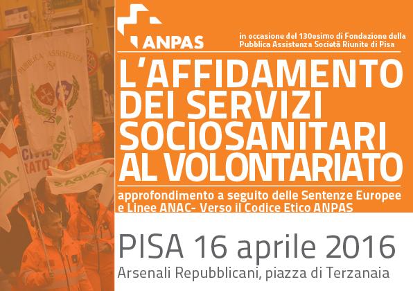 """Pisa, 16 aprile """"Affidamento dei sociosanitari al volontariato"""""""
