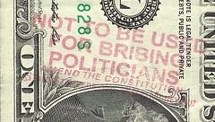 Bribing Politicians Overstamp on One Dollar Bill