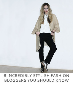 8 Incredibly Stylish Fashion Bloggers You Should Know | Not Dressed As Lamb