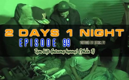 [Vietsub] 2 Days 1 Night Season 3 Tập 99