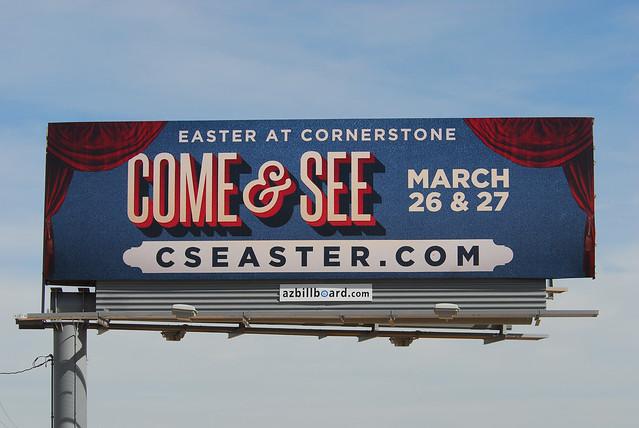 Cornerstone Church Easter billboard - Santan Freeway Loop 202, Chandler, AZ