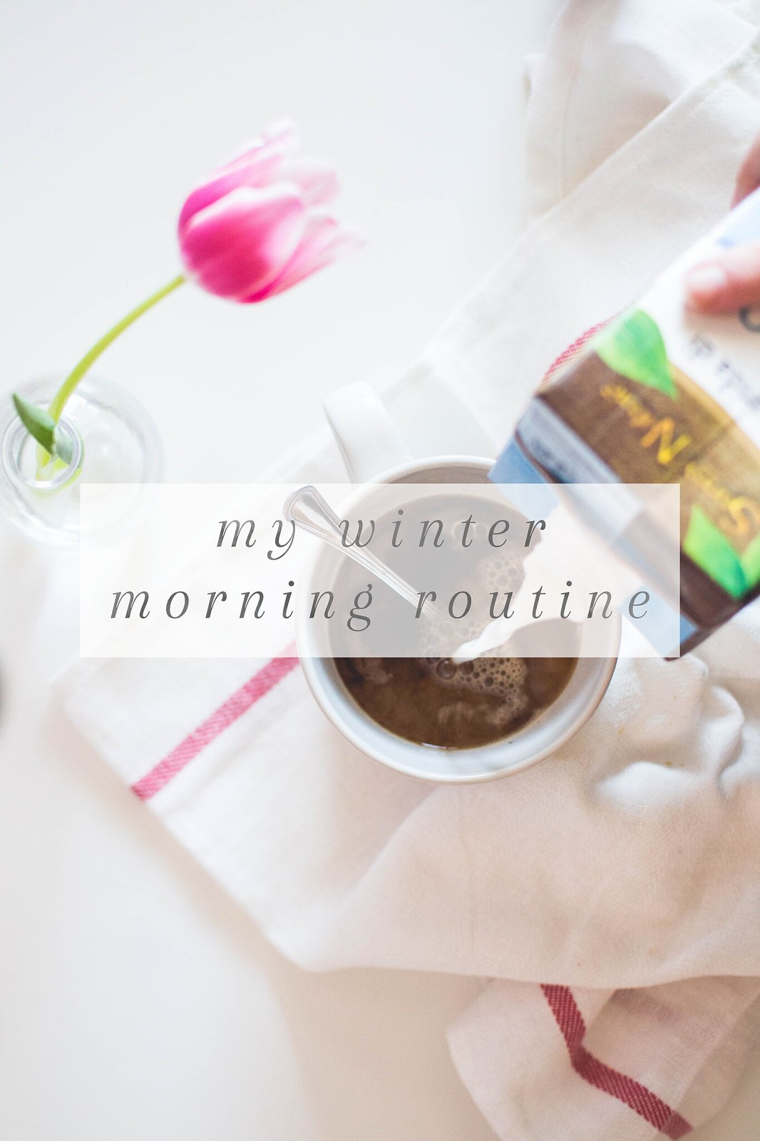 My Winter Morning Routine