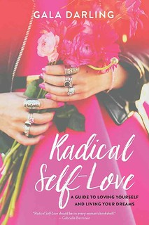 Radical Self-Love – A Guide to Loving Yourself