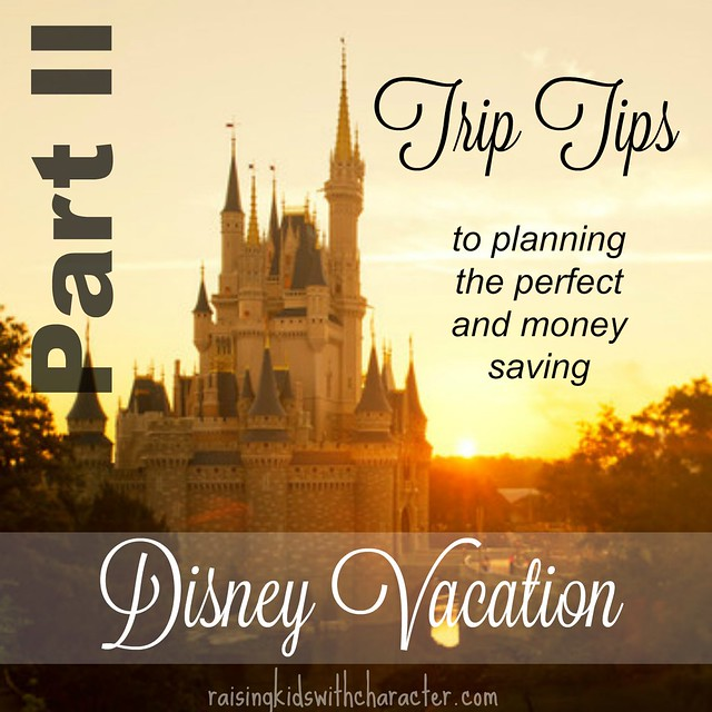 "Podcast Notes for ""Part II - Trip Tips to Planning the Perfect and Money Saving Disney Vacation"""