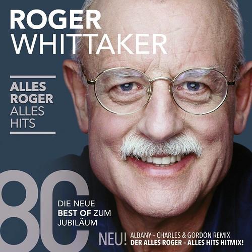 Roger Whittaker, Alles Roger Alles Hits
