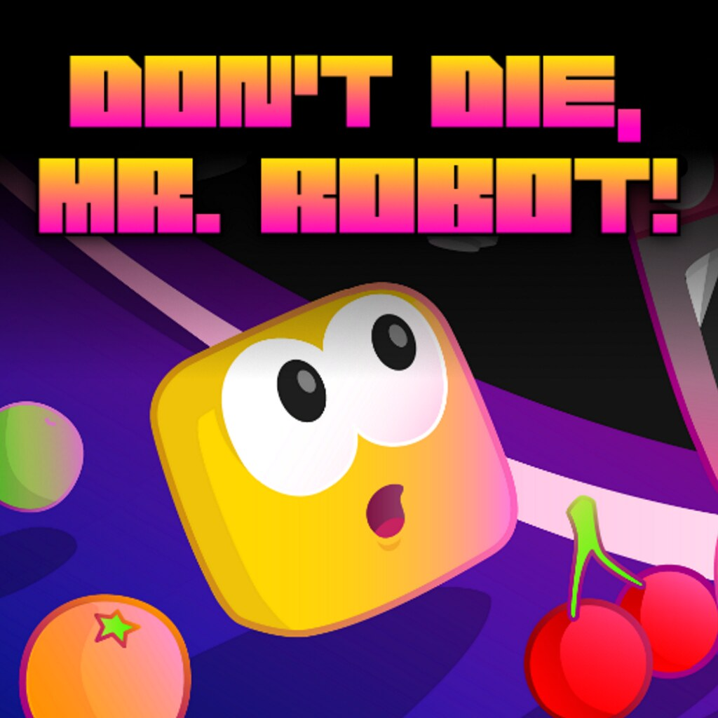 Don't Die Mr. Robot!