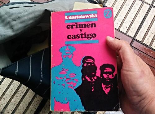 """""""Crimen y castigo"""". Mi primer libro, leído y releído, a una edad muy literaria"""