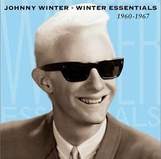 Johnny Winter's Winter Essentials 1960-1967