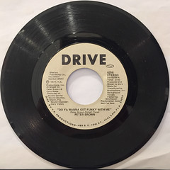 PETER BROWN:DO YOU WANNA GET FUNKY WITH ME(RECORD SIDE-A)