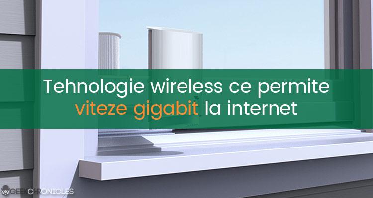 wireless la viteze gigabit