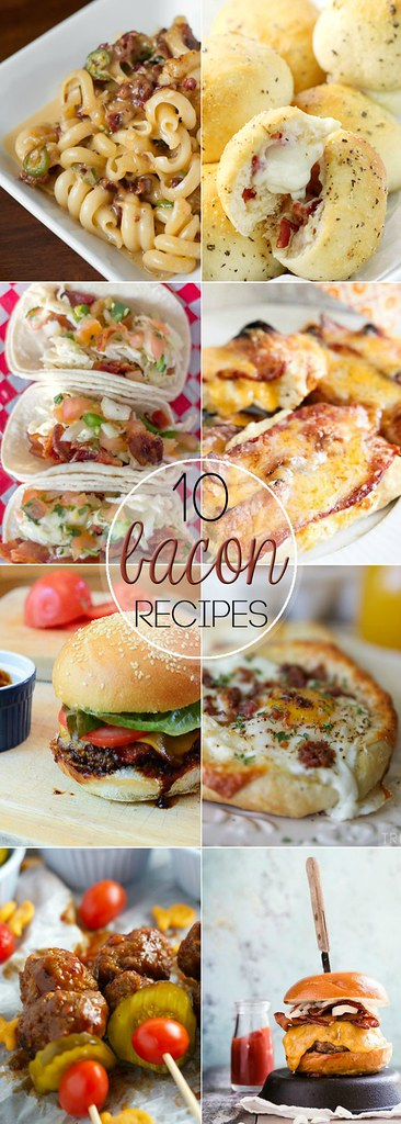 10 Bacon Recipes! I want to try them ALL!