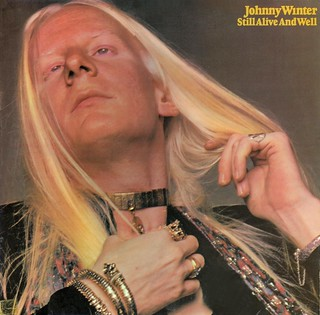 Johnny Winter's Still Alive and Well
