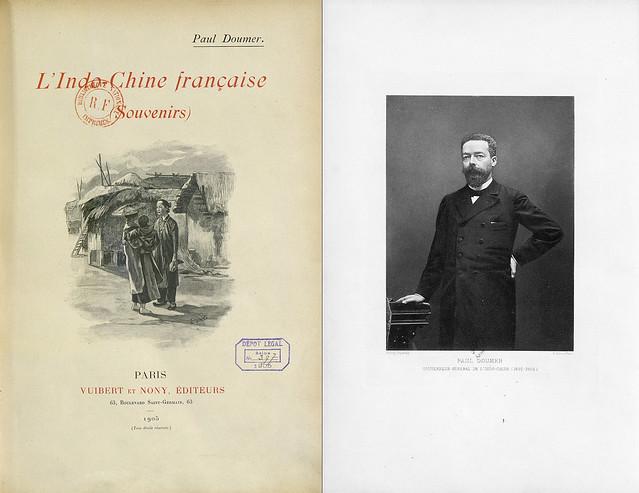 Indo-Chine française (Souvenirs) - Hồi ký xuất bản năm 1905 của ông Paul Doumer, Toàn quyền Đông Dương 1897-1902