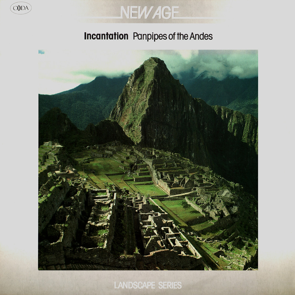 Incantation - Panpipes of the Andes
