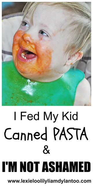 I Fed My Kid Canned Pasta and I'm Not Ashamed