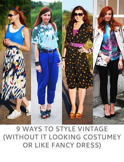 Not Dressed As Lamb | 9 Ways to Style Vintage (Without It Looking Costumey or Like Fancy Dress)