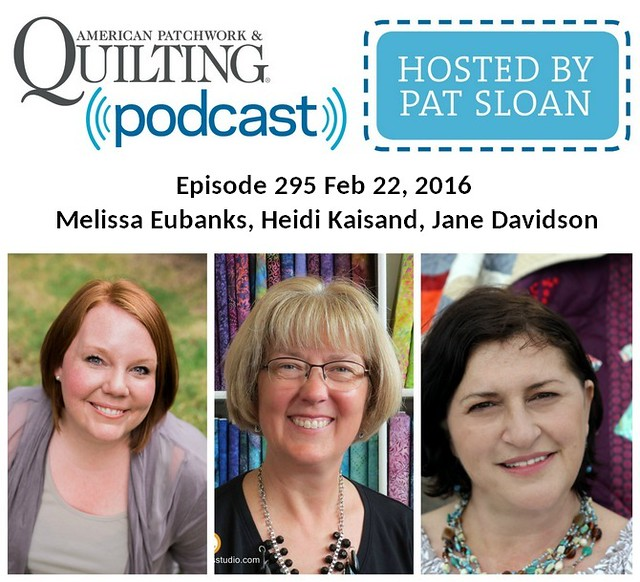 2 American Patchwork Quilting Pocast episode 295 Feb 22 2016
