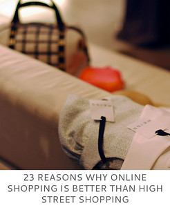 Not Dressed As Lamb | 23 reasons why online shopping is better than high street shopping