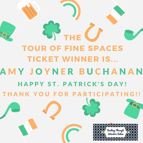 The Tour of Fine Spaces Ticket Winner is...AMY JOYNER BUCHANAN