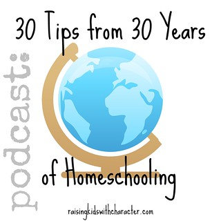 Podcast: 30 Tips from 30 Years of Homeschooling