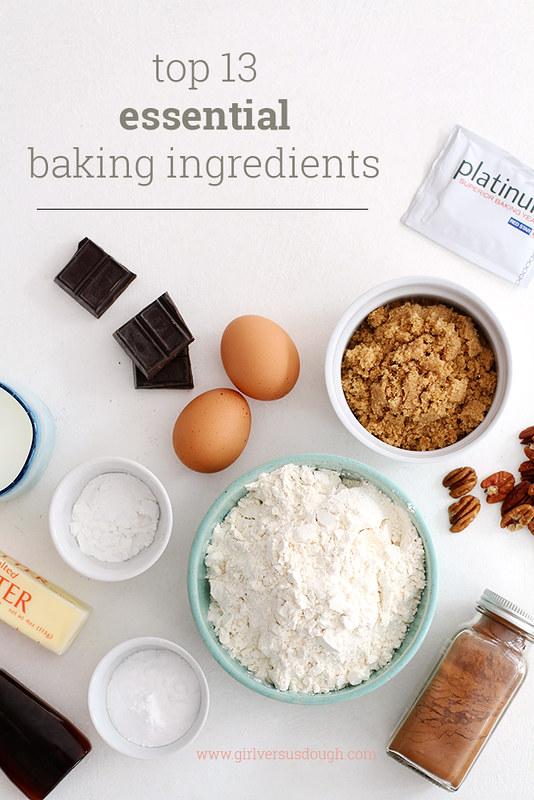 A Baker's Dozen: My Top 13 Essential Baking Ingredients | girlversusdough.com @girlversusdough