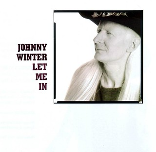 Johnny Winter's Let Me In