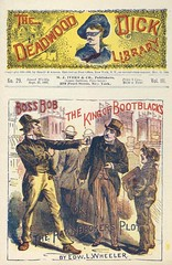 """Boss Bob, the king of bootblacks, or, The pawnbrokers plot : a story of Philadelphia"" in Deadwood Dick library, v. 3, no. 29"