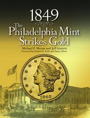 1849 Philadelphia Mint Strikes Gold