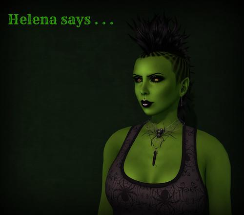 Helena says