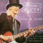 Johnny Winter JOHNNY B GOODE