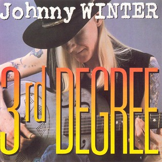 Johnny Winter's Third Degree