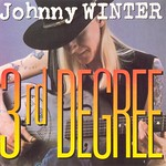 Johnny Winter's Third Degree