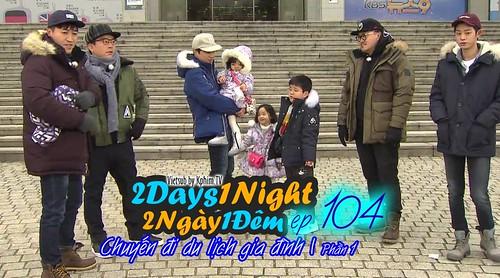 [Vietsub] 2 Days 1 Night Season 3 Tập 104
