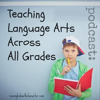 Podcast: Teaching Language Arts Across All Grades