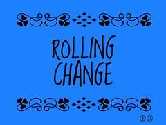 Buzzword Bingo: rolling change
