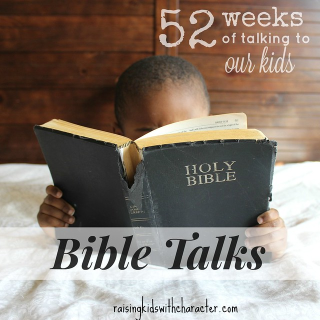 52 Weeks of Talking to Our Kids: Bible Talks