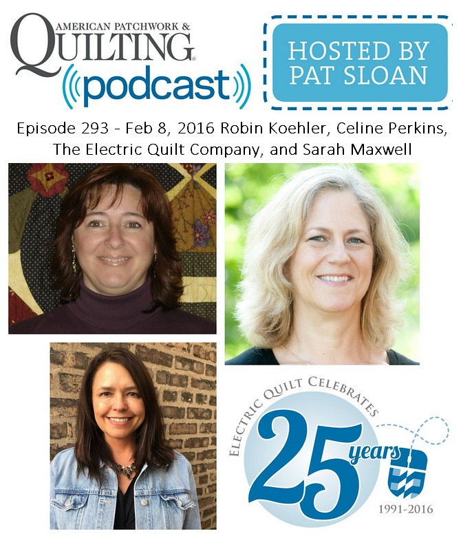 2 American Patchwork Quilting Pocast episode 293 Feb 8 2016