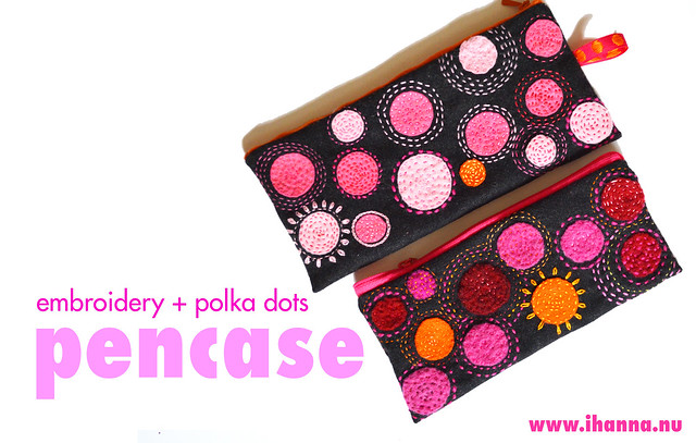 embroidery + polka dots on pencases made by iHanna