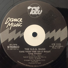 THE S.O.S. BAND:TAKE YOUR TIME(LABEL SIDE-A)