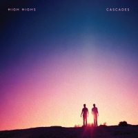 High Highs Cascades album cover