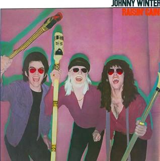 Johnny Winter's Raisin Cain