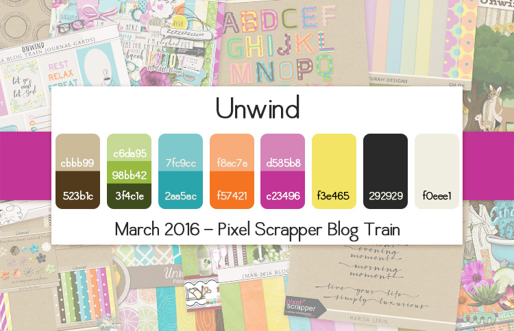 March 2016 Pixel Scrapper Blog Train - Unwind