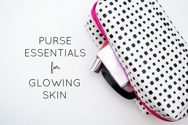 Purse Essentials for Glowing Skin