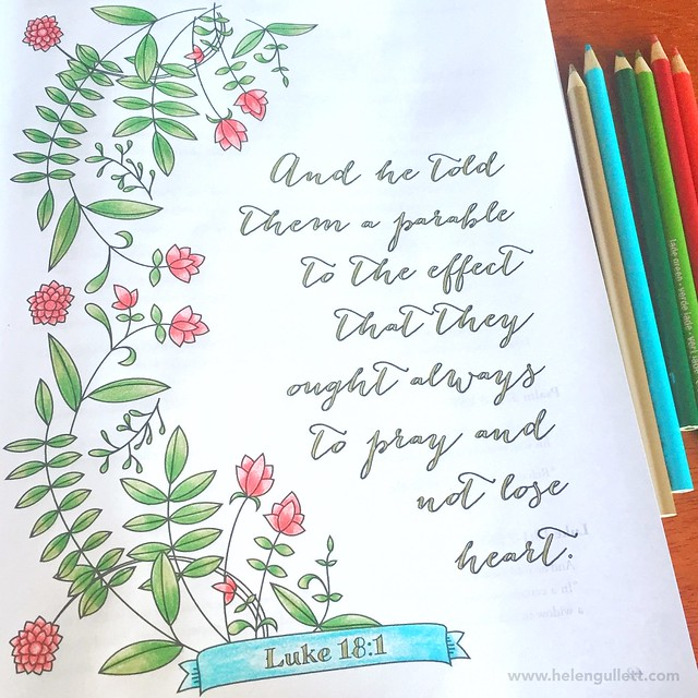 Luke 18:1 - Always Pray and Do Not Lose Heart // http://wp.me/p1DmW0-2dG #GrowingThroughPrayer #thedailymarker30day