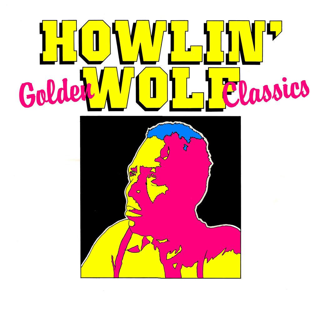 Howlin'Wolf - Golden Classics