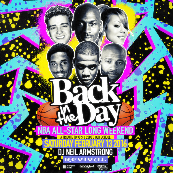 2/13 - Sat - NBA All-Star Weekend - @ Back in The day - Revival Toronto