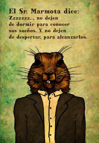 Sr Marmota Dice: