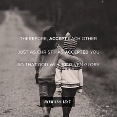 """""""Therefore, accept each other just as Christ has accepted you so that God will be given glory."""" Romans 15:7 NLT #AmazingGrace #GraceUnlimited2016 #GraceUnlimited"""