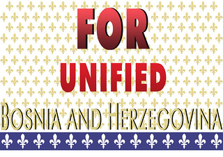 FOR UNIFIED BOSNIA AND HERZEGOVINA